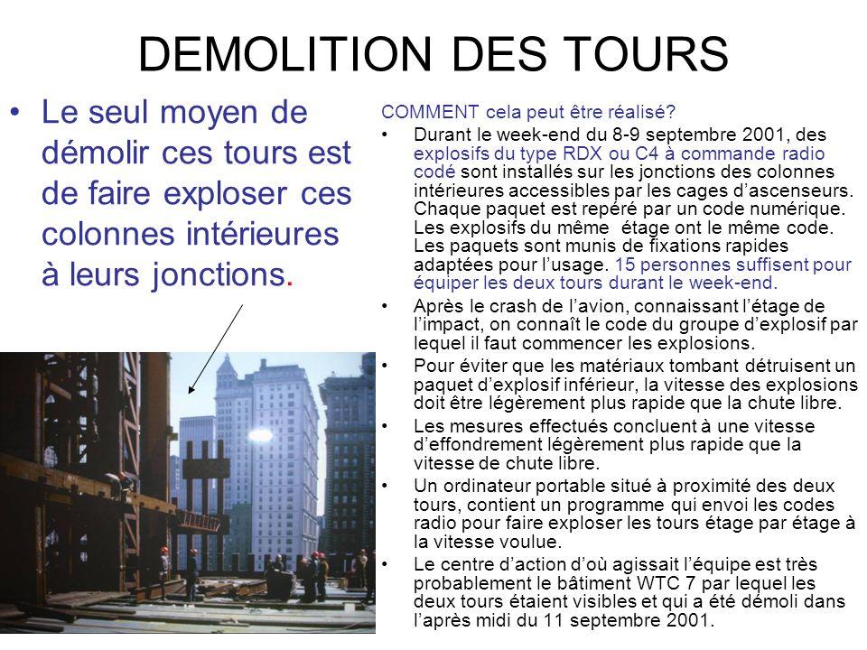 DEMOLITION DES TOURS Le seul moyen de démolir ces tours est de faire exploser ces colonnes intérieures à leurs jonctions.