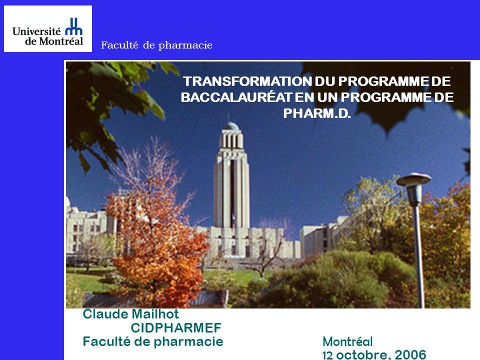 TRANSFORMATION DU PROGRAMME DE BACCALAURÉAT EN UN PROGRAMME DE PHARM.D.