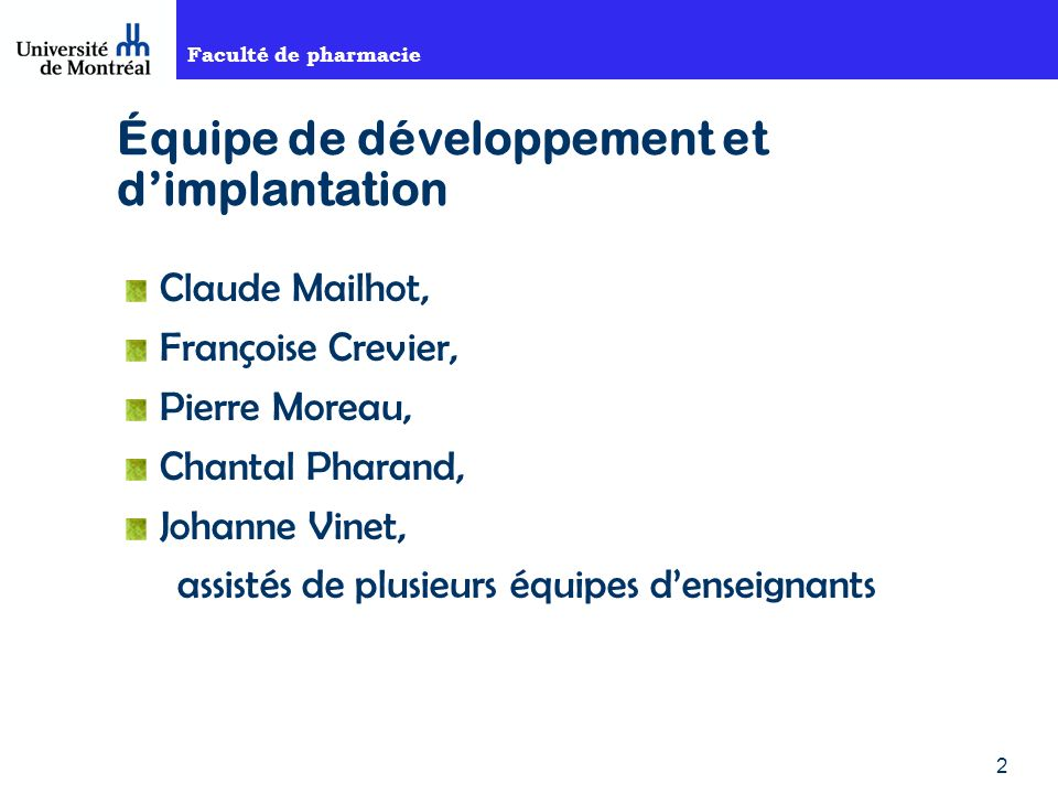 Équipe de développement et d'implantation