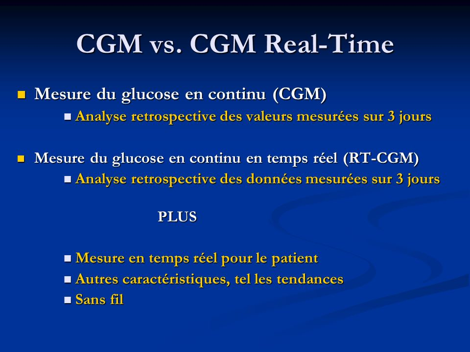 CGM vs. CGM Real-Time Mesure du glucose en continu (CGM)