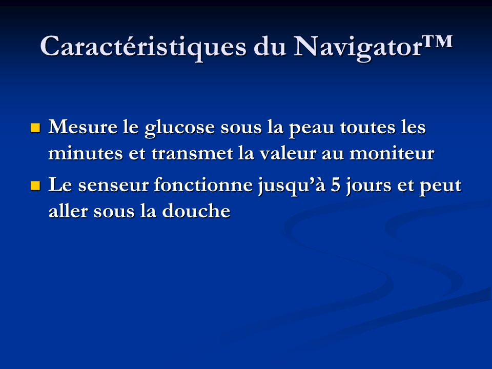 Caractéristiques du Navigator™