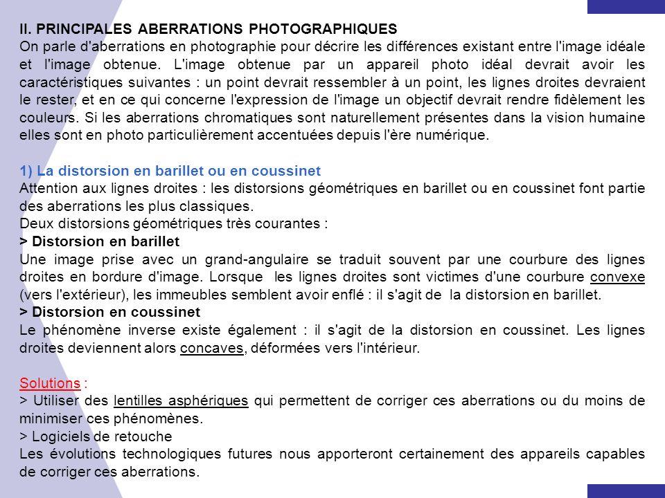 II. PRINCIPALES ABERRATIONS PHOTOGRAPHIQUES
