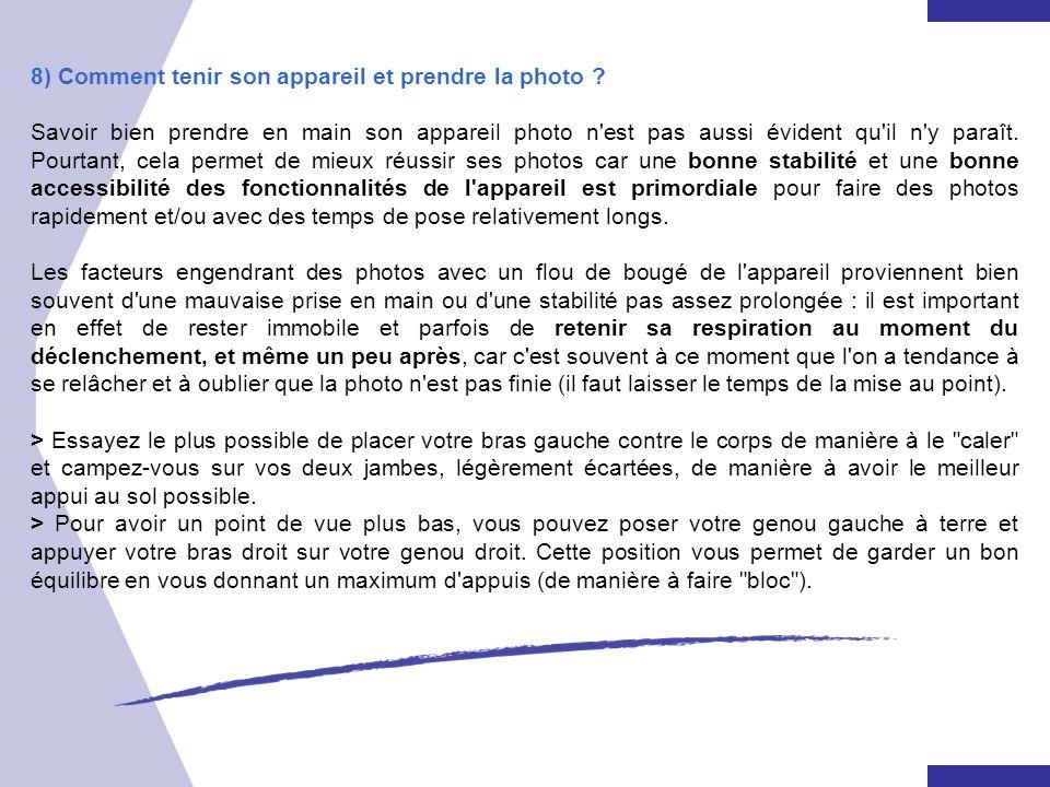 8) Comment tenir son appareil et prendre la photo
