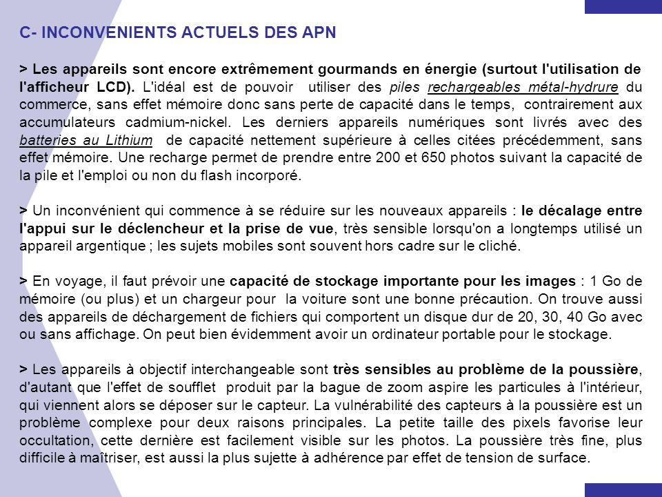 C- INCONVENIENTS ACTUELS DES APN