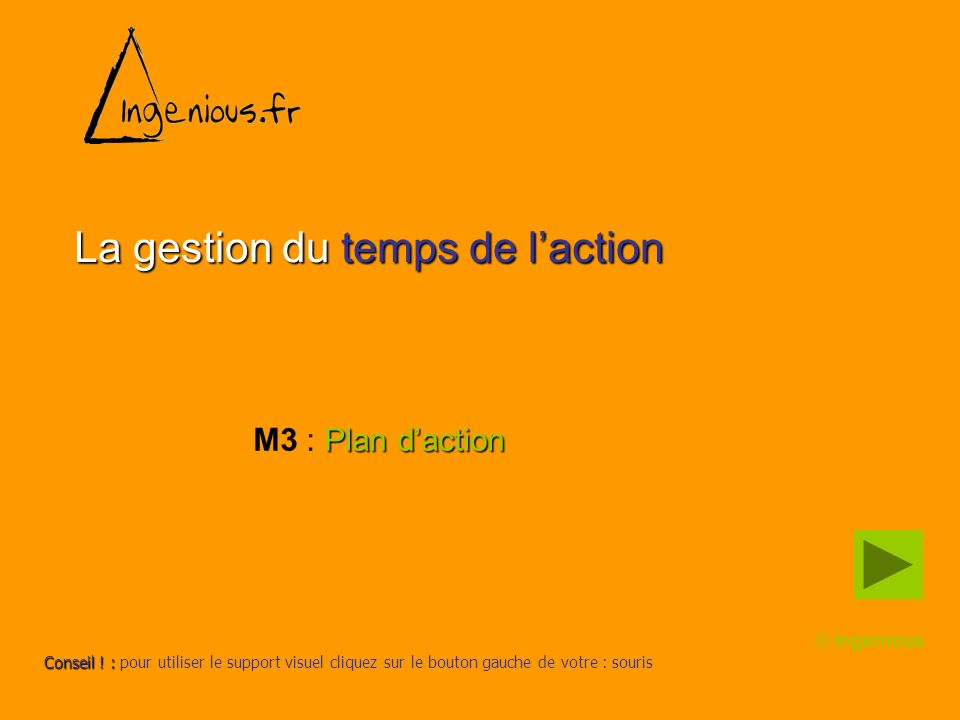 La gestion du temps de l'action
