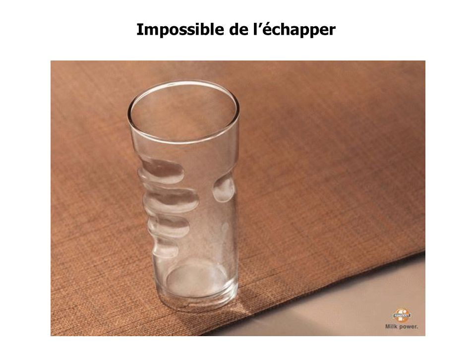 Impossible de l'échapper