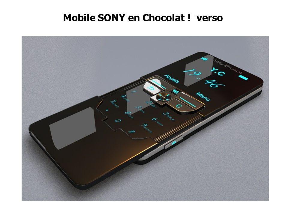 Mobile SONY en Chocolat ! verso