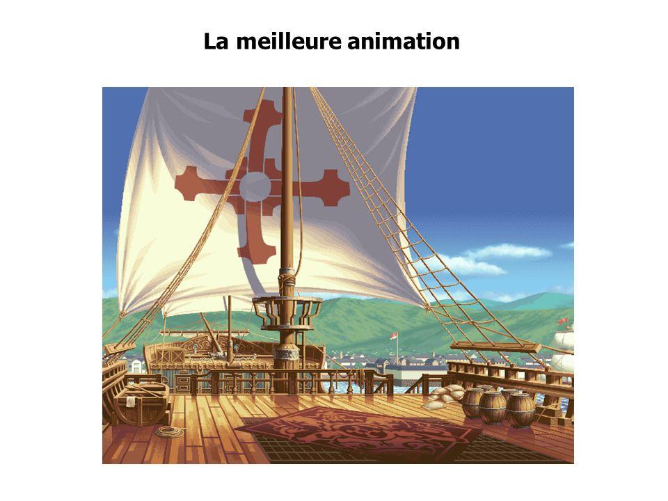 La meilleure animation