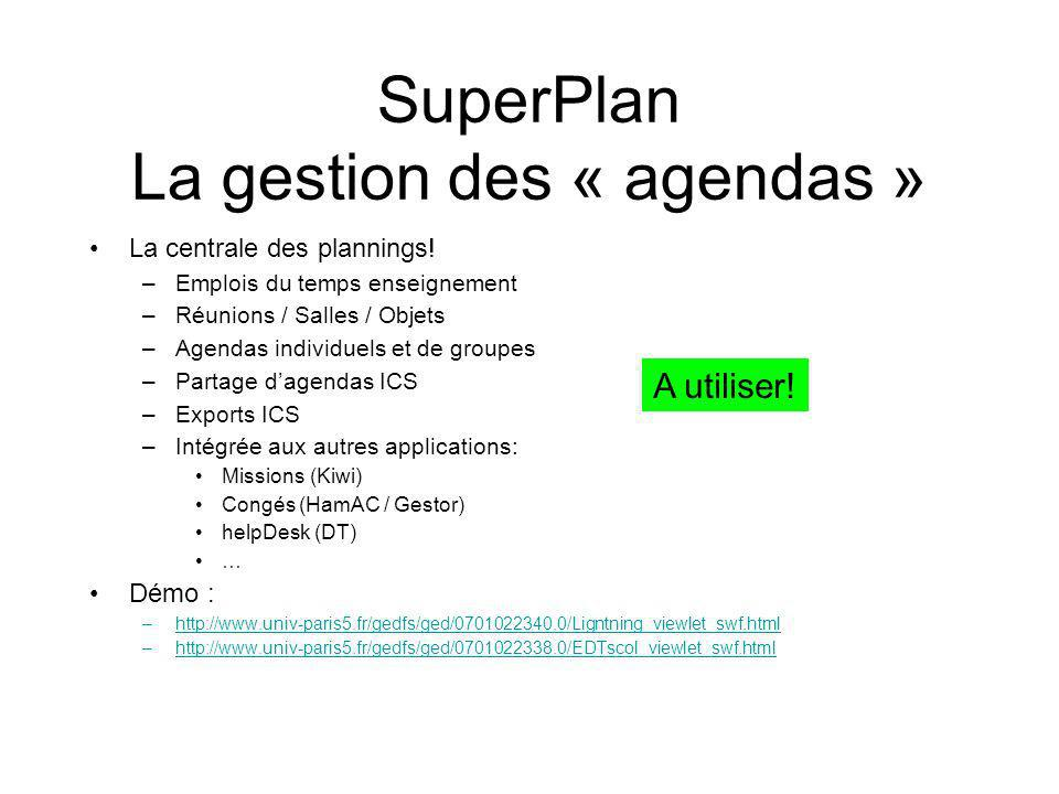 SuperPlan La gestion des « agendas »