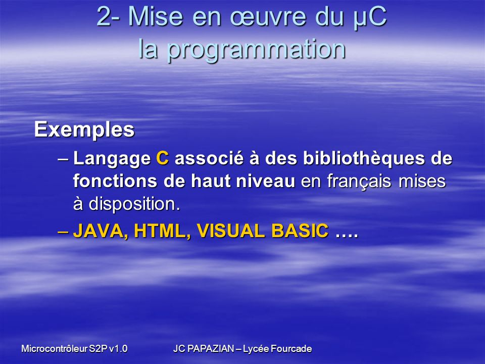 2- Mise en œuvre du µC la programmation