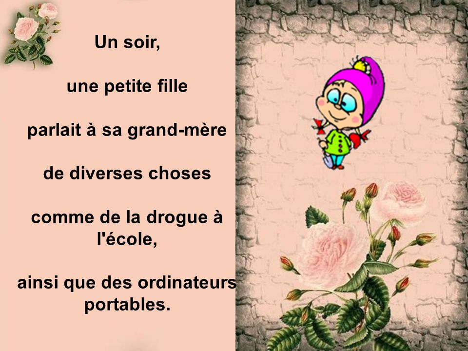 parlait à sa grand-mère de diverses choses