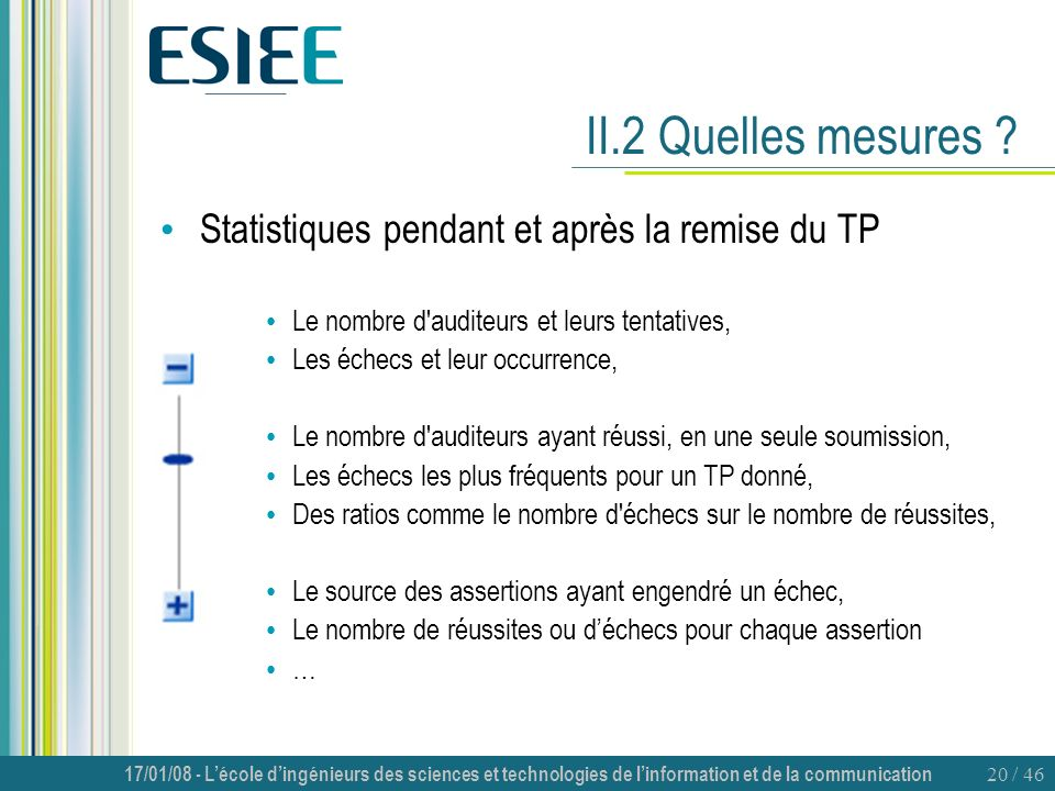 II.2 Quelles mesures Statistiques pendant et après la remise du TP