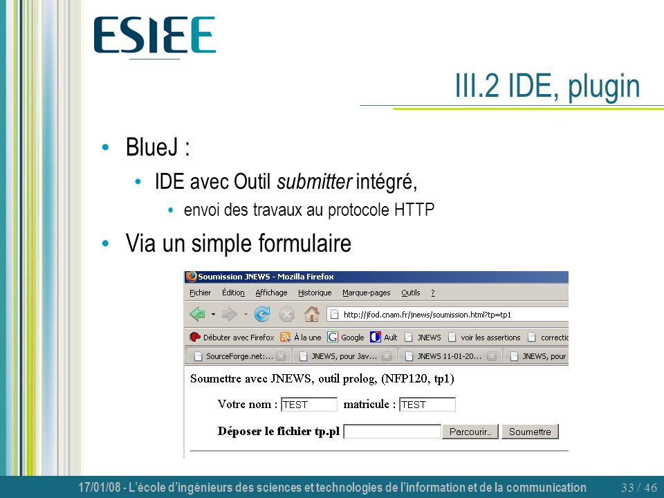 III.2 IDE, plugin BlueJ : Via un simple formulaire