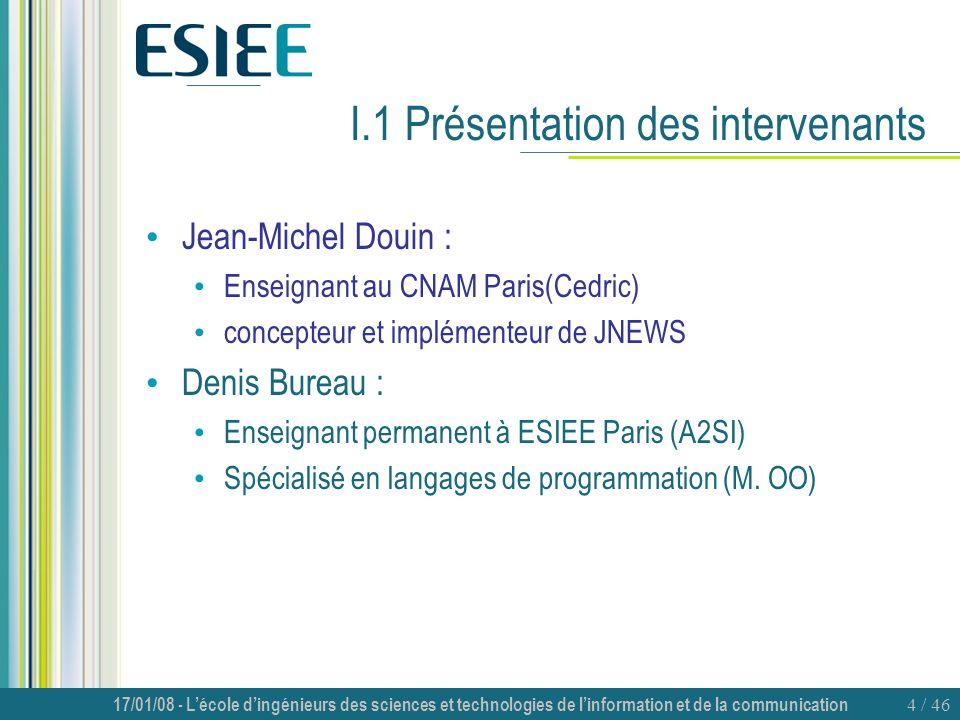 I.1 Présentation des intervenants