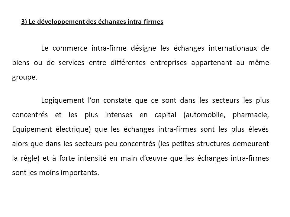 3) Le développement des échanges intra-firmes