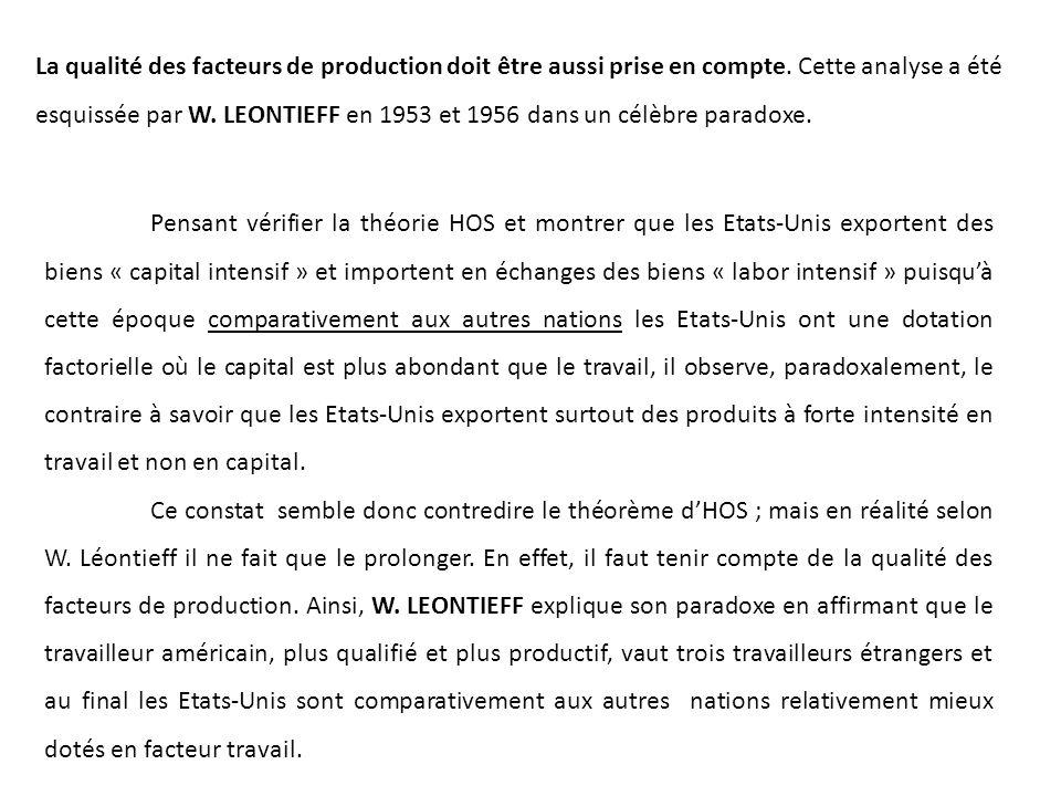 La qualité des facteurs de production doit être aussi prise en compte