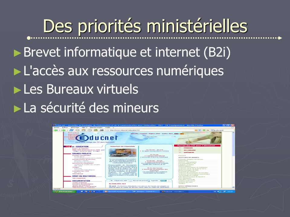 Des priorités ministérielles