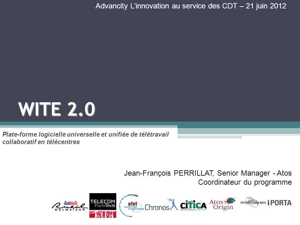 WITE 2.0 Advancity L'innovation au service des CDT – 21 juin 2012