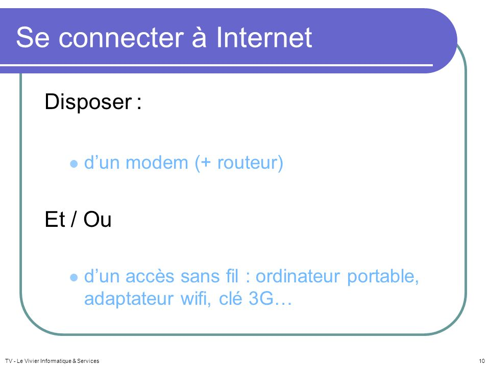Se connecter à Internet