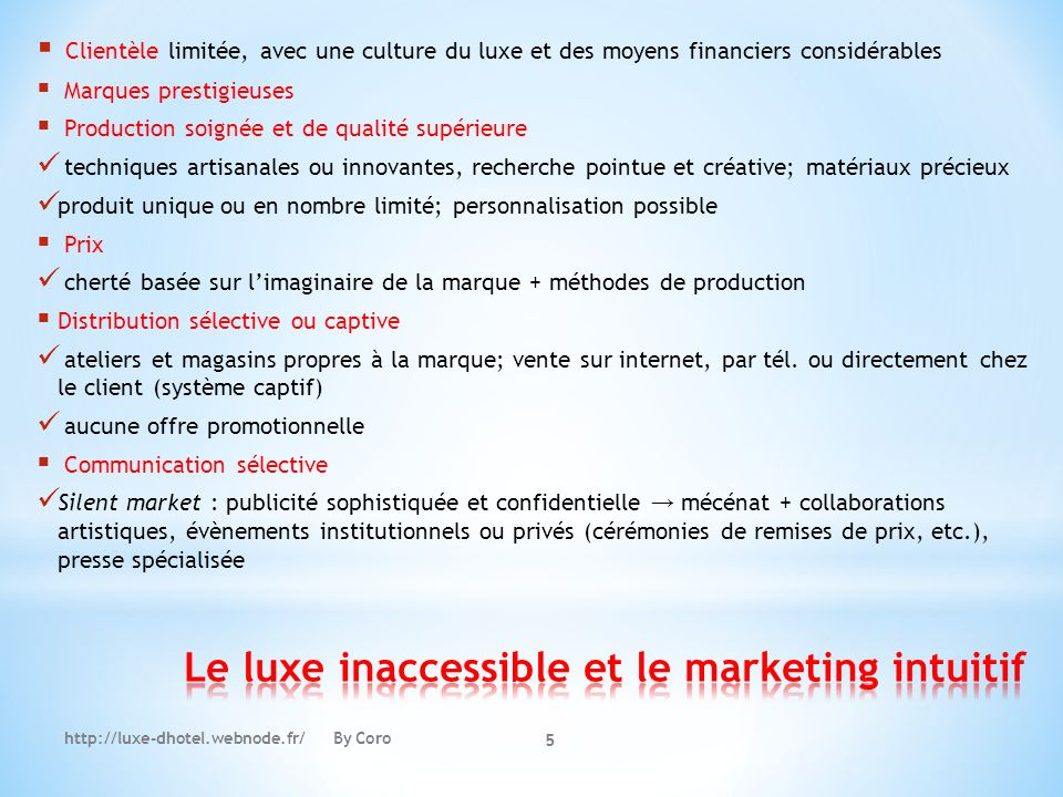 Le luxe inaccessible et le marketing intuitif