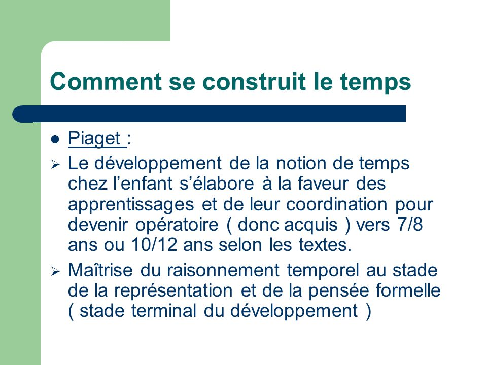 Comment se construit le temps