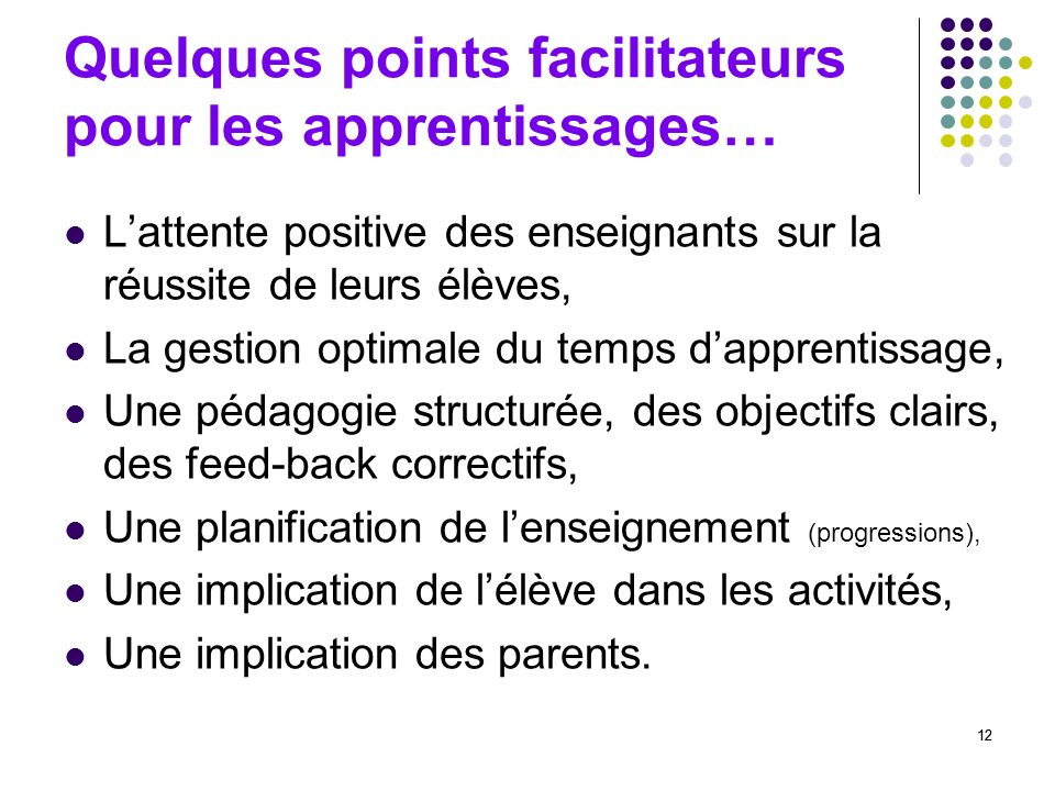 Quelques points facilitateurs pour les apprentissages…