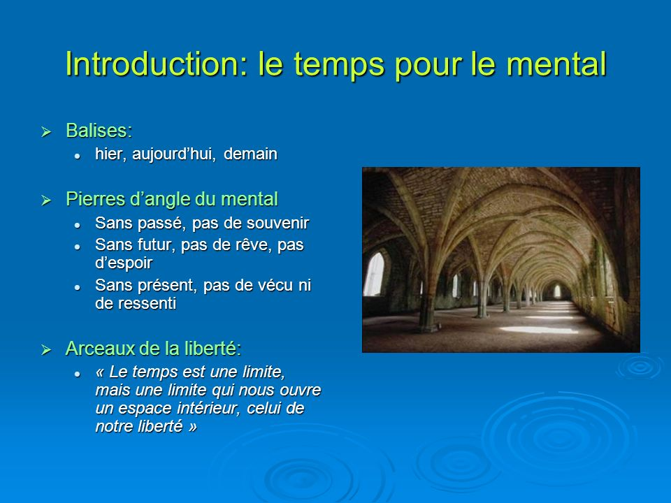 Introduction: le temps pour le mental