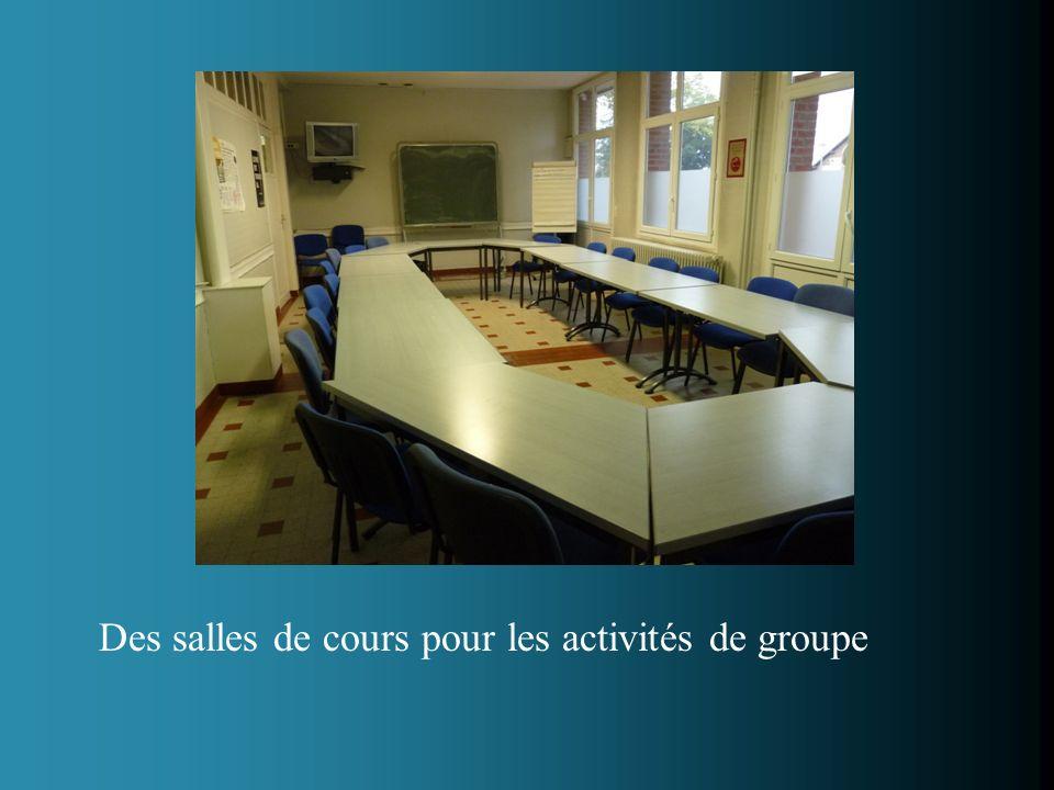 Des salles de cours pour les activités de groupe