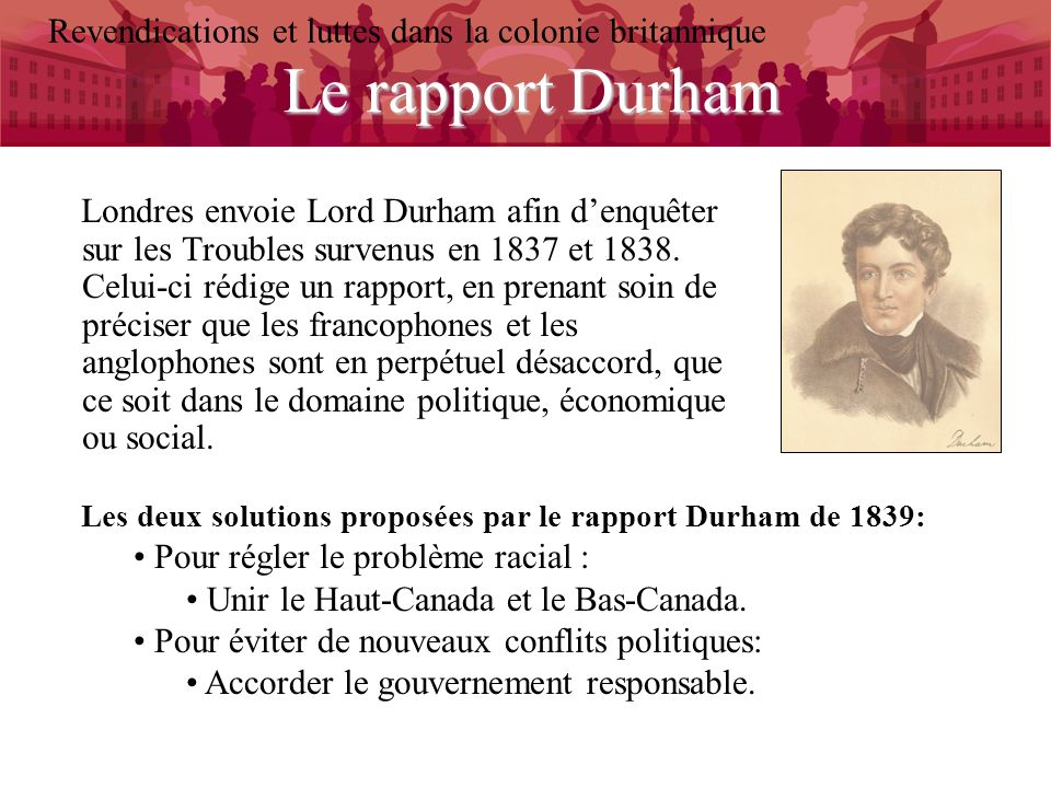 Le rapport Durham Revendications et luttes dans la colonie britannique