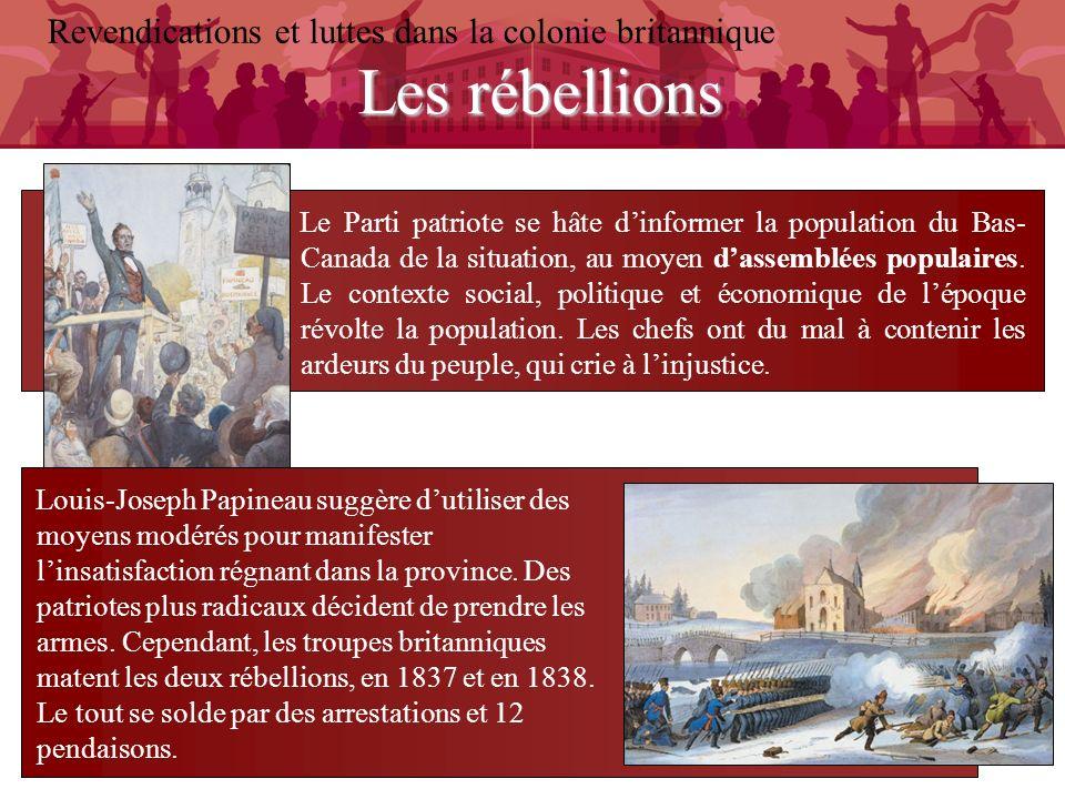 Les rébellions Revendications et luttes dans la colonie britannique