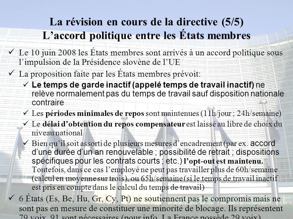 La révision en cours de la directive (5/5) L'accord politique entre les États membres