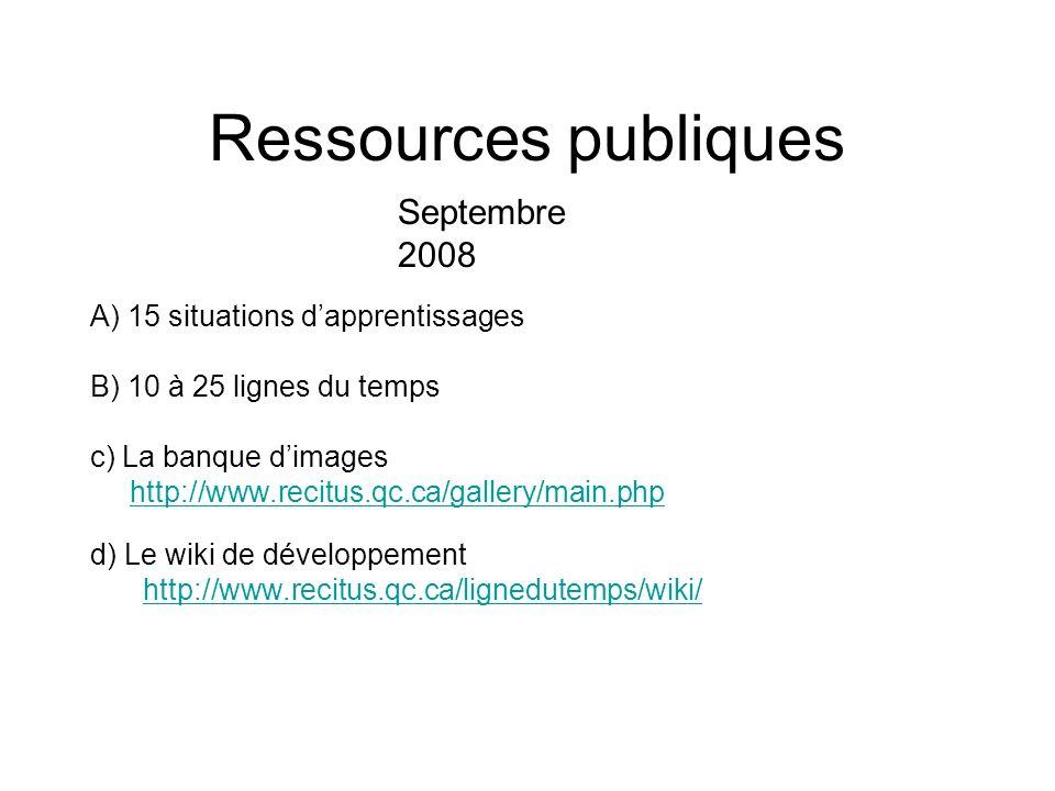 Ressources publiques Septembre 2008 A) 15 situations d'apprentissages