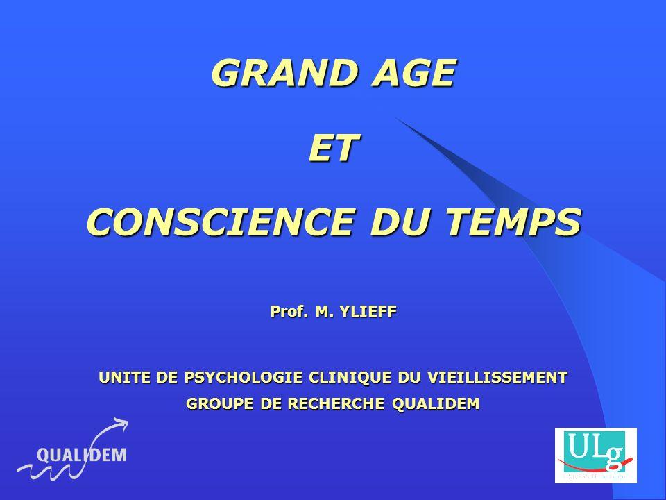 GRAND AGE ET CONSCIENCE DU TEMPS