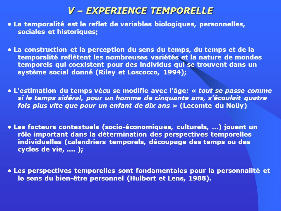 V – EXPERIENCE TEMPORELLE