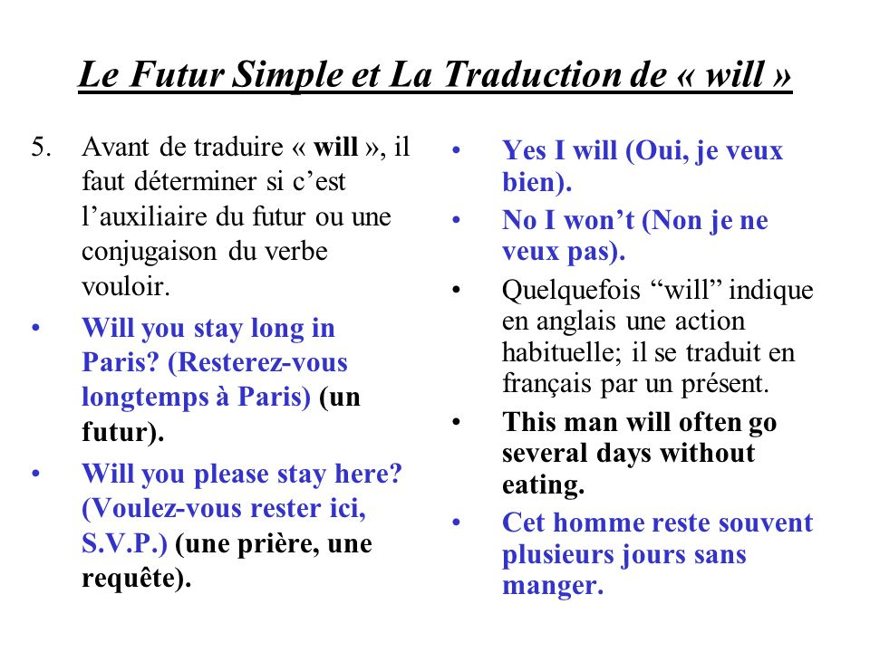 Le Futur Simple et La Traduction de « will »