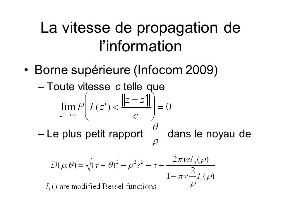 La vitesse de propagation de l'information