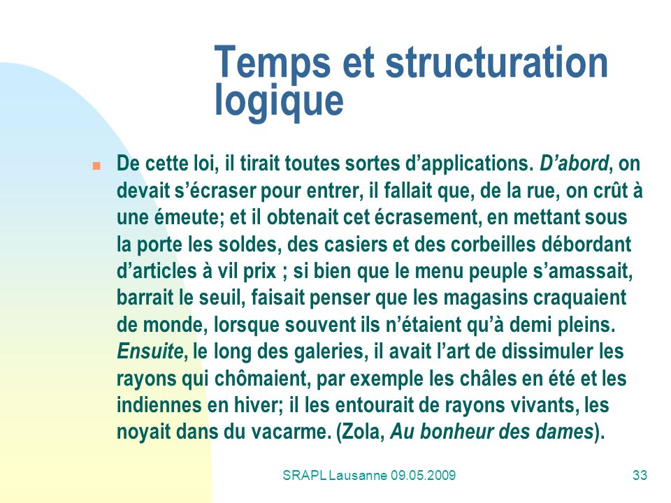 Temps et structuration logique
