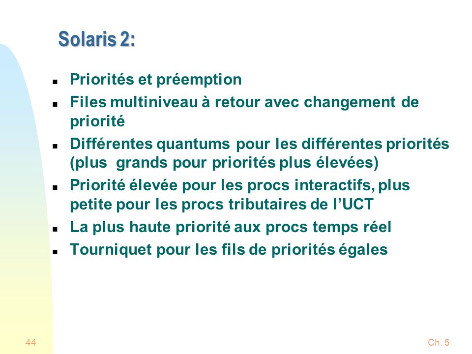 Solaris 2: Priorités et préemption