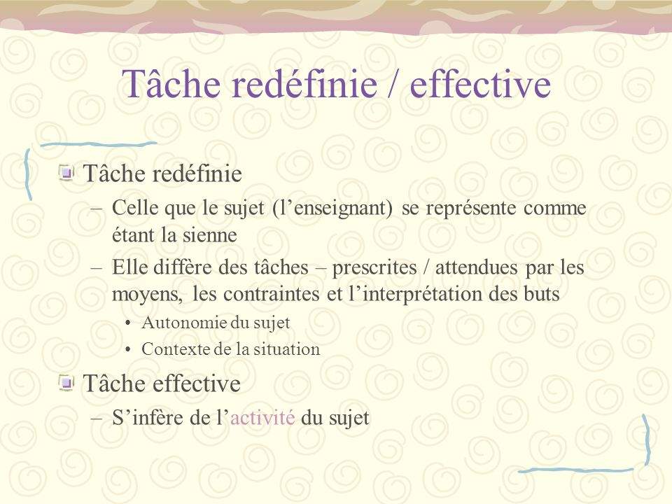 Tâche redéfinie / effective