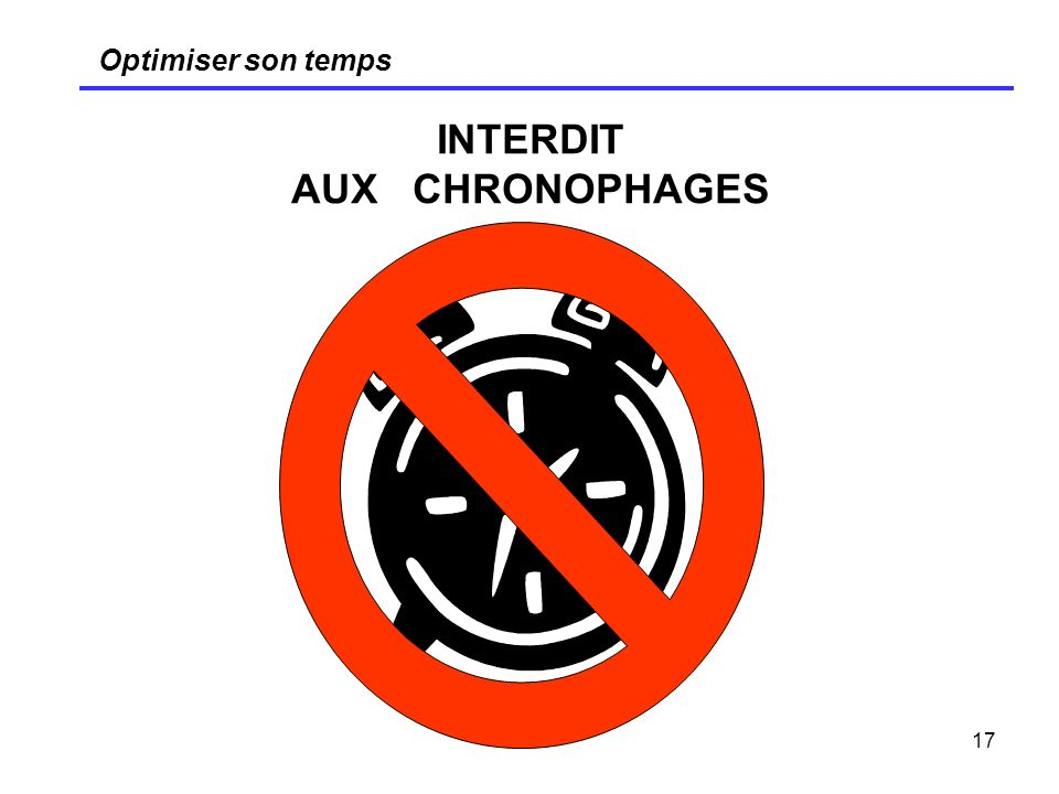 INTERDIT AUX CHRONOPHAGES