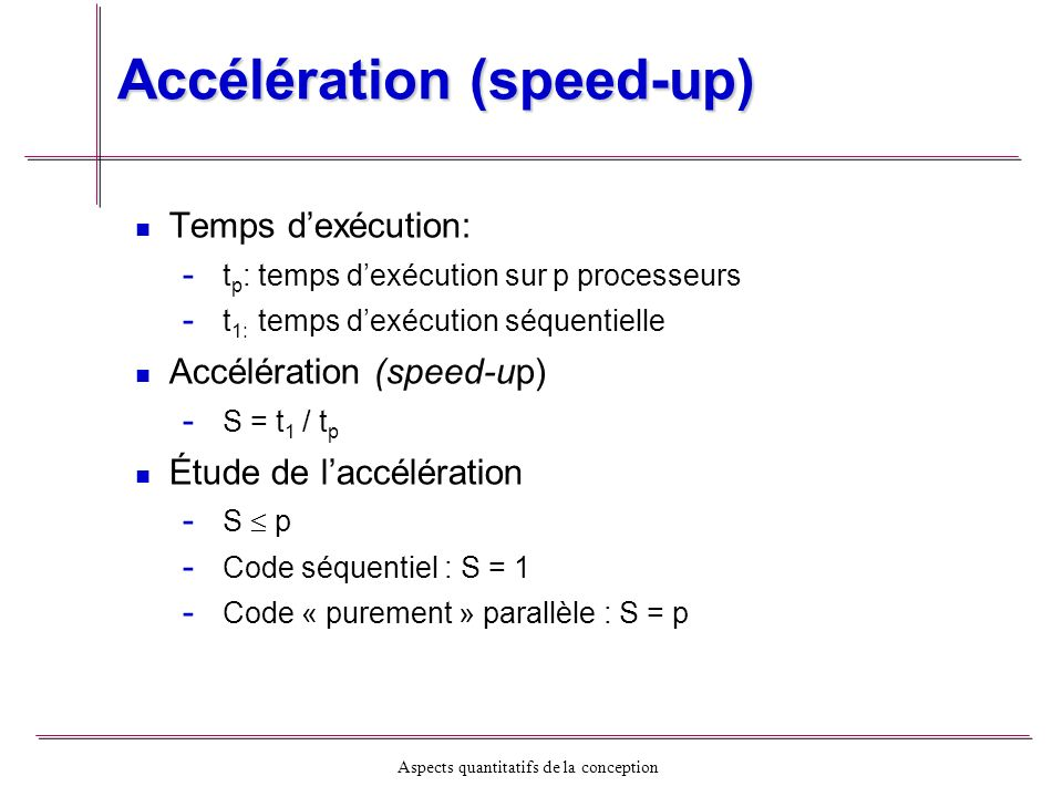 Accélération (speed-up)