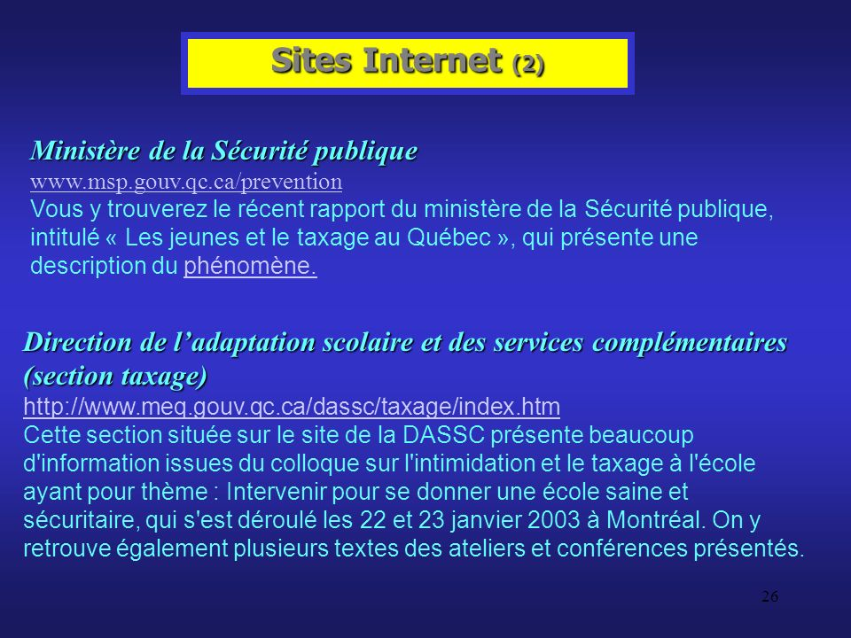 Sites Internet (2) Ministère de la Sécurité publique