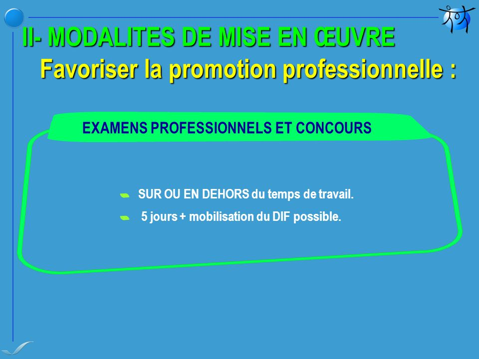 Favoriser la promotion professionnelle :