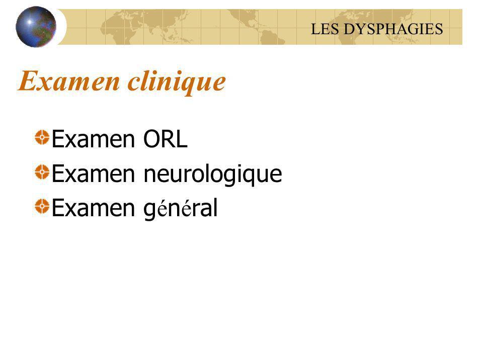 Examen clinique Examen ORL Examen neurologique Examen général