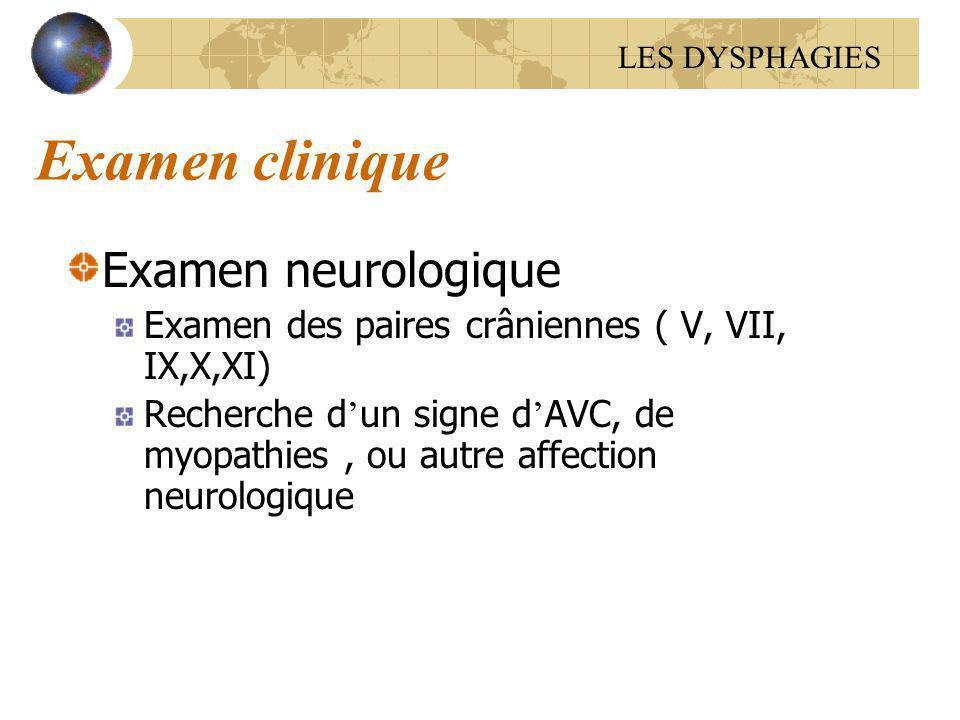 Examen clinique Examen neurologique