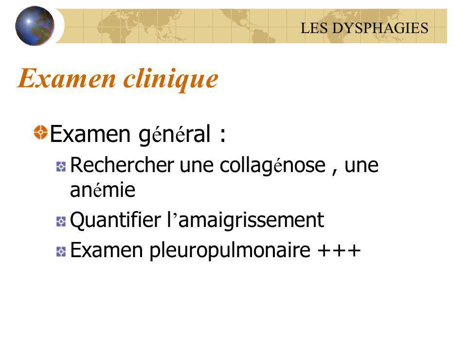 Examen clinique Examen général :