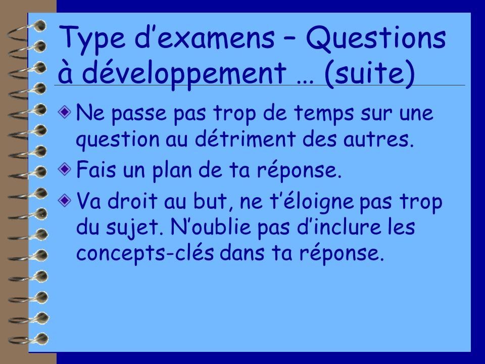 Type d'examens – Questions à développement … (suite)