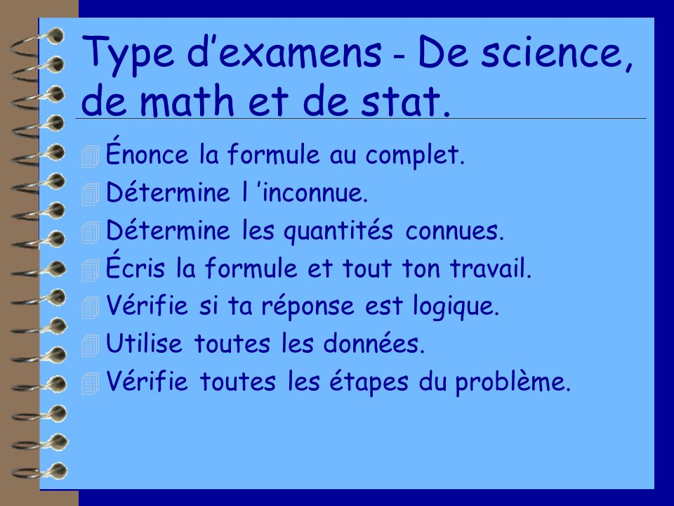 Type d'examens - De science, de math et de stat.