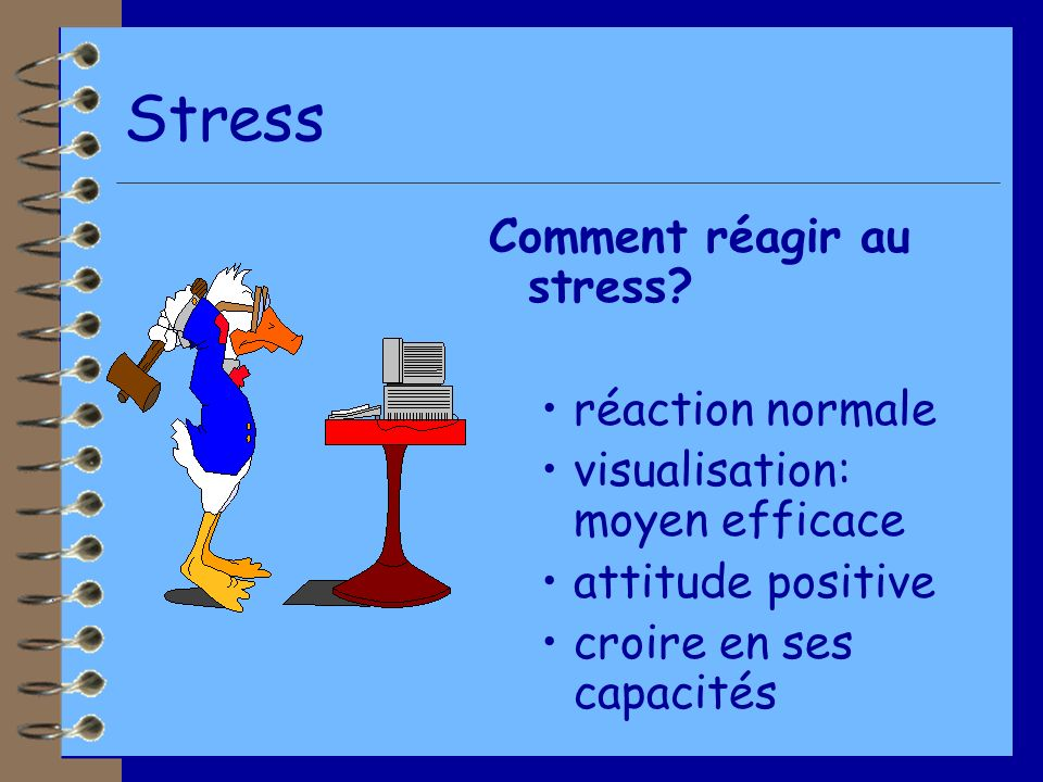 Stress Comment réagir au stress réaction normale