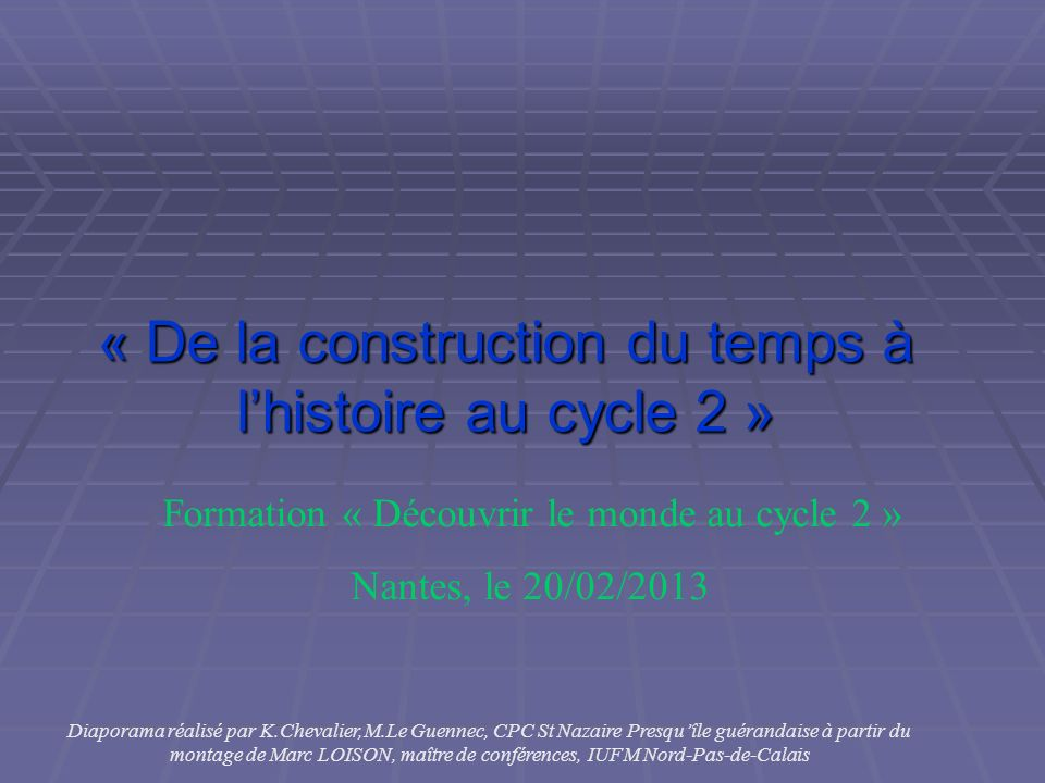 « De la construction du temps à l'histoire au cycle 2 »